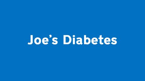 Joe's diabetes and his hints for newly diagnosed
