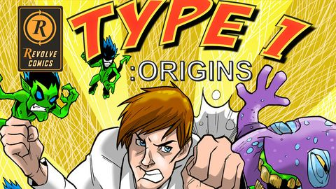 Type 1 Origins - Revolve Comics